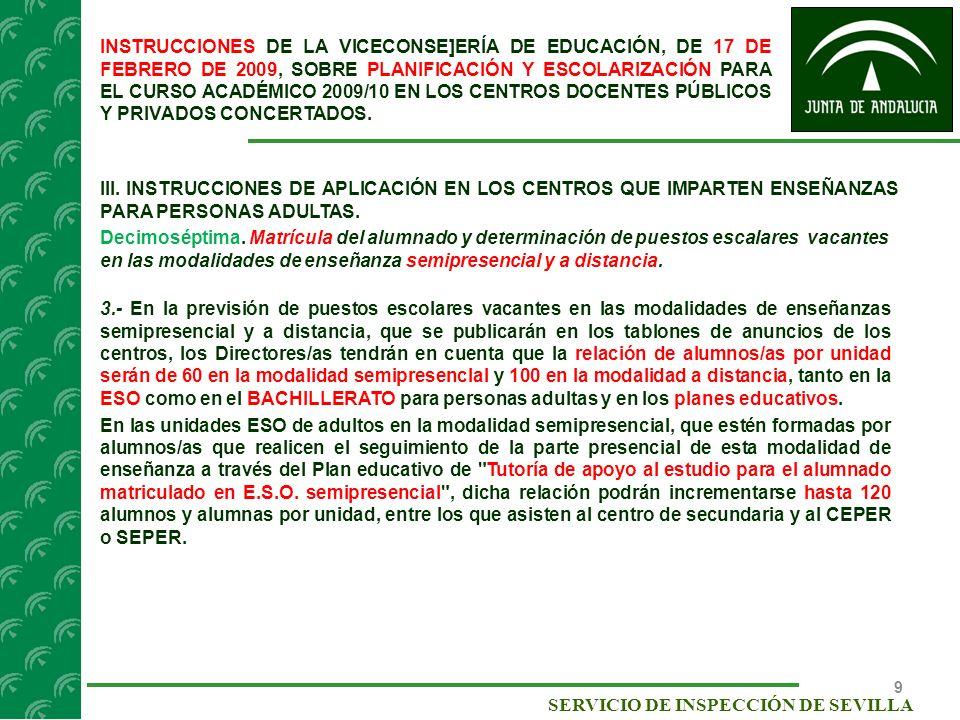 INSTRUCCIONES DE LA VICECONSE]ERÍA DE EDUCACIÓN, DE 17 DE FEBRERO DE 2009, SOBRE PLANIFICACIÓN Y ESCOLARIZACIÓN PARA EL CURSO ACADÉMICO 2009/10 EN LOS CENTROS DOCENTES PÚBLICOS Y PRIVADOS CONCERTADOS.